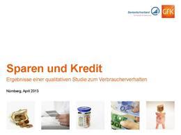 """Studie Sparen und Kredit (<a href=""""https://ssl.bfach.de/media/file/6305.Studie_Sparen_und_Kredit_2013_bfach.pdf"""">Direkt zum Download</a>)"""